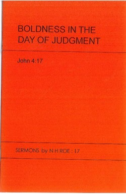 Boldness in the Day of Judgement - John 4:17