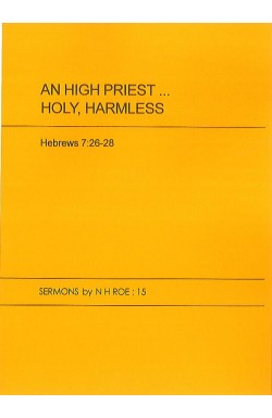 An High Priest... Holy, Harmless
