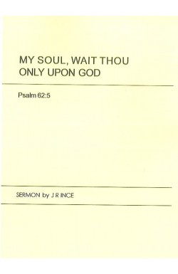 My Soul, Wait Thou Only Upon God