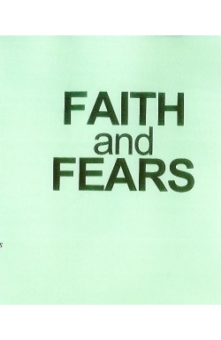 Faith and Fears