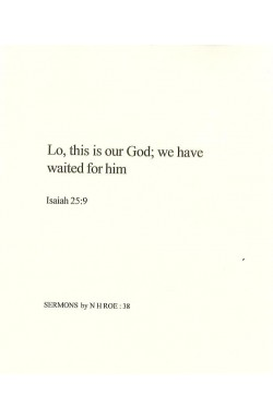 Lo, this is our God; we have waited for him.