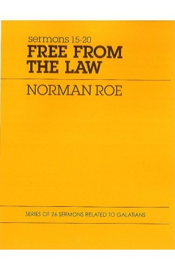 Free from the Law - Sermons 15-20