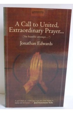 Call to United, Extraordinary Prayer. . .