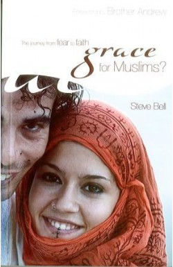 Grace for Muslims? - Journey from Fear to Faith