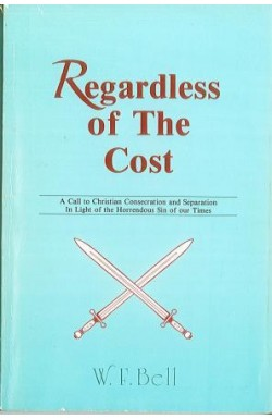 Regardless of the Cost