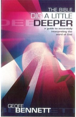 Bible: Dig a Little Deeper
