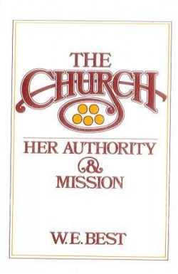 Church - Her Authority and Mission