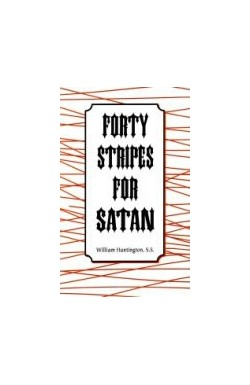Forty Stripes for Satan