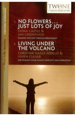 No Flowers . . . Just Lots of Joy/Living Under the Volcano