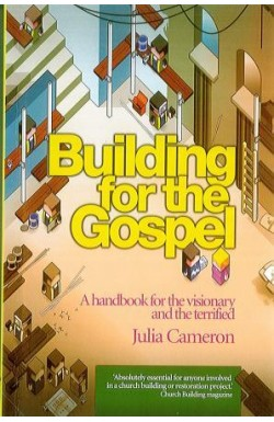 Building for the Gospel