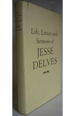 Life, Letters and Sermons