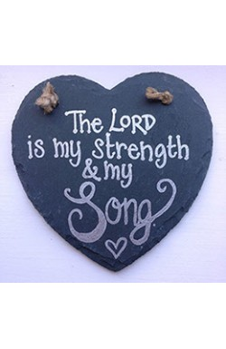 The Lord is my strength and my song - Hanging slate heart