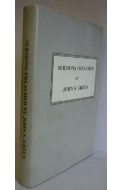 Sermons Preached by John S Green