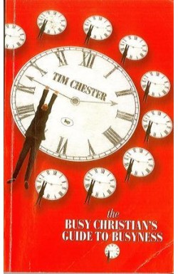 Busy Christian's Guide to Busyness