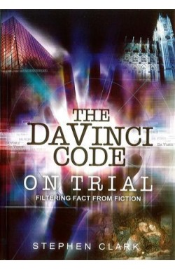 Davinci Code on Trial; Filtering Fact from Fiction