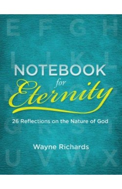 Notebook for Eternity - 26 Reflections on the Nature of God