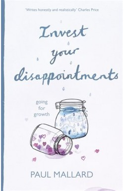 Invest Your Disappointments