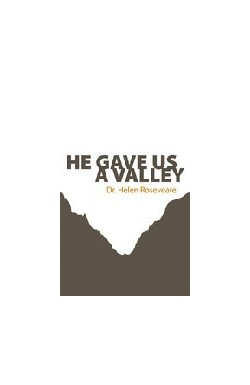 He Gave Us A Valley