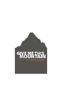 Give Me This Mountain