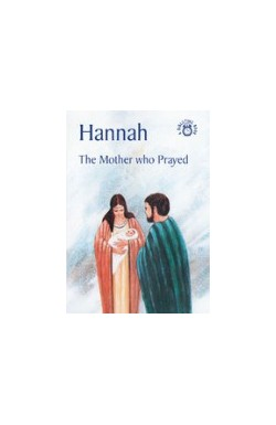 Hannah, The Mother Who Prayed (THIRD BOOK - Summer Reading Challenge 2018)