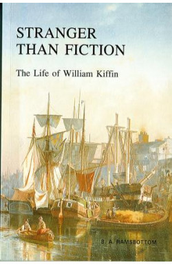 Stranger Than Fiction. Life of William Kiffin