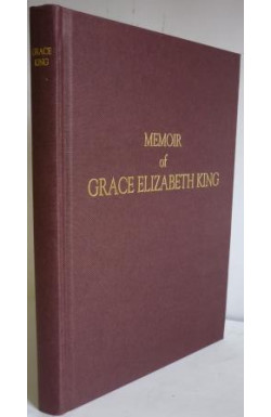 Memoir of Grace Elizabeth King