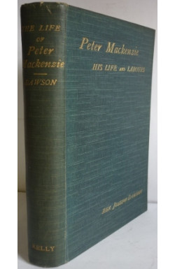 Peter Mackenzie His Life & Labours