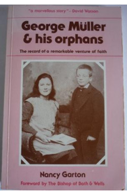 George Muller & His Orphans