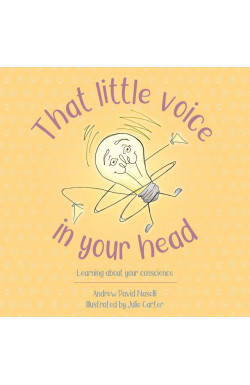 That Little Voice in Your Head - Learning about your Conscience