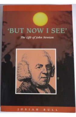 'But Now I See' Life of John Newton
