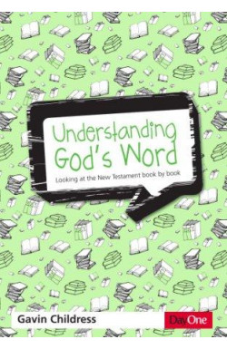 Understanding God's Word - Looking at the New Testament book by book