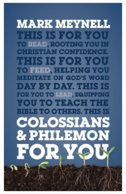 Colossians & Philemon For You