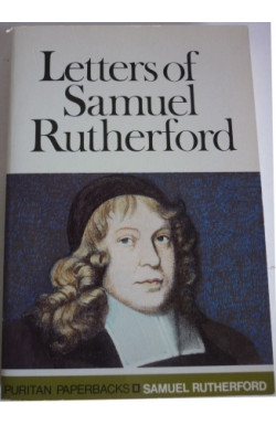 Letters of Samuel Rutherford (abridgment)