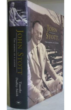 John Stott, the Making of a Leader