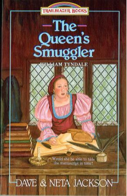 Queen's Smuggler (William Tyndale)