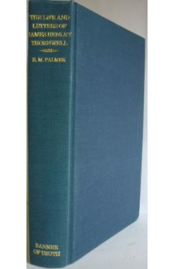 Life and Letters of James Henley Thornwell