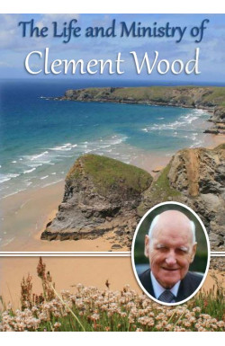 The Life and Ministry of Clement Wood