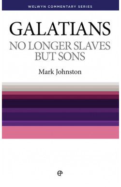 Galatians - No Longer Slaves but Sons