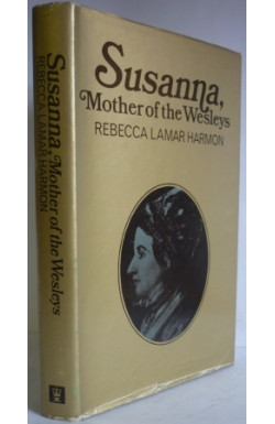 Susanna, Mother of the Wesleys