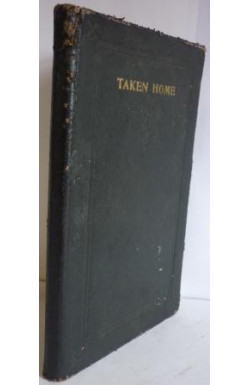 Taken Home: A Brief Record of a Beloved Son