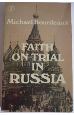 Faith on Trial in Russia