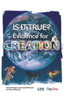 Is it True? Evidence for Creation
