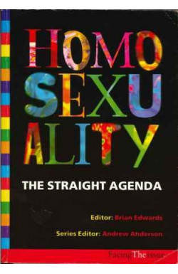 Homosexuality: The Straight Agenda