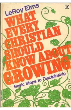 What Every Christian Should Know About Growing