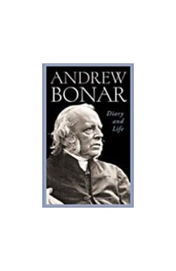 Andrew Bonar - Diary and Life