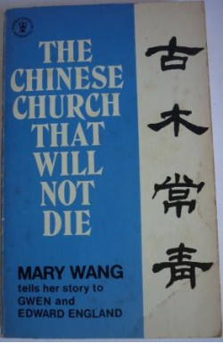 The Chinese Church That Will Not Die