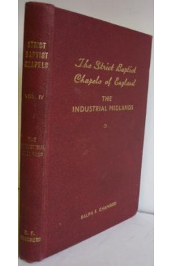 Strict Baptist Chapels of England Volume 4