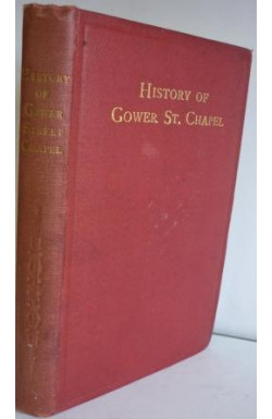 History of Gower Street Chapel, London, 1820-1917-1920