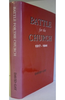 Battle for the Church 1517-1644