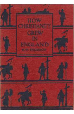 How Christianity Grew in England